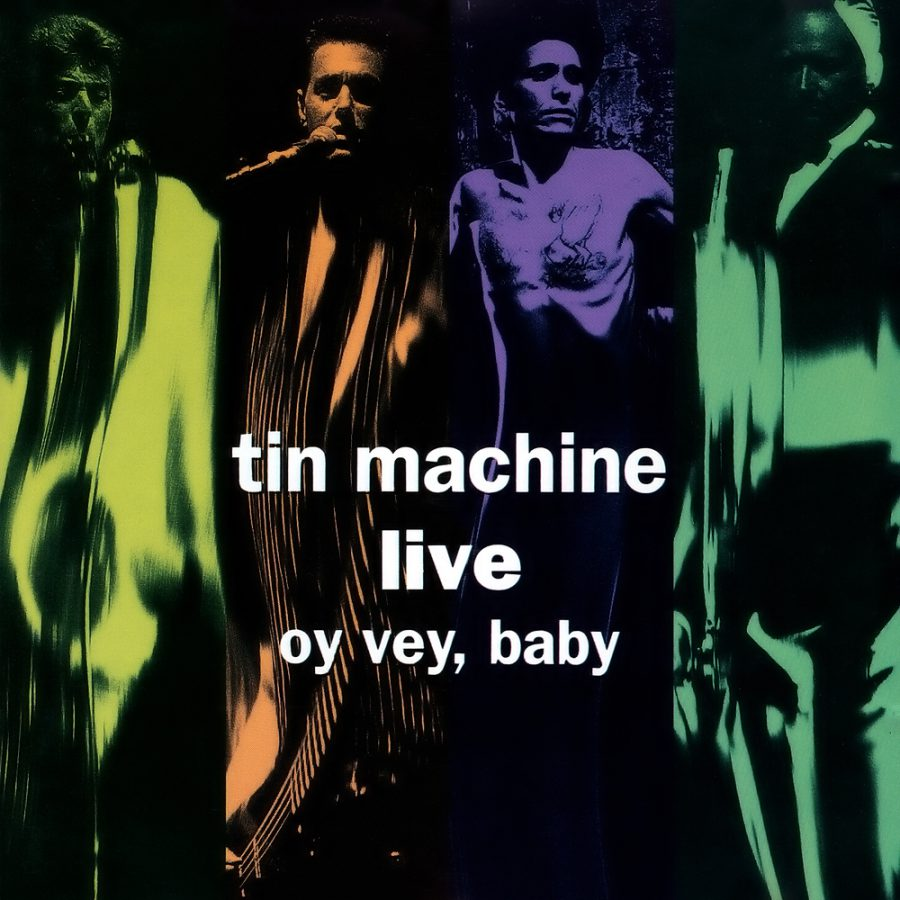 oy vey baby tin machine bowie