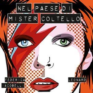 Libri su David Bowie Nel Paese di Mister Coltello