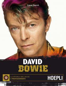 Libri su David Bowie Biografia Luca Garrò Hoepli