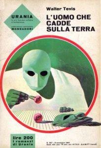 Lazarus Musical il libro L' uomo che cadde sulla terra di Walter Tevis Urania ed. 1964