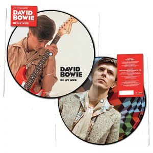 David Bowie Be My Wife Picture Disc