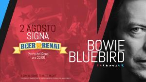 Bowie Bluebird Bowie appuntamenti agosto 2017