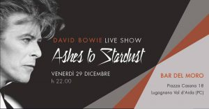 Ashes to stardust Bowie appuntamenti dicembre 2017