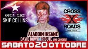 Aladdin Insane Skip Collins Crossroads Bowie appuntamenti ottobre 2018