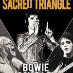 David Bowie the sacred triangle iggy pop lou reed