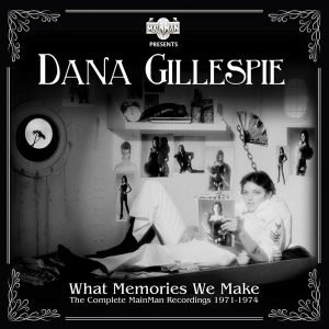 Dana Gillespie what memories