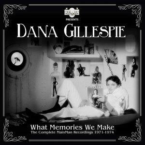 Dana Gillespie what memories