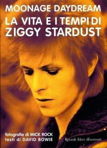Moonage Daydream Rizzoli Libri su david Bowie Intervista a Mick Rock